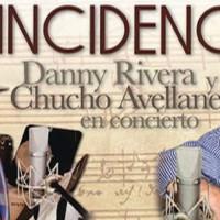 Danny Rivera y Chucho Avellanet de Conciertos